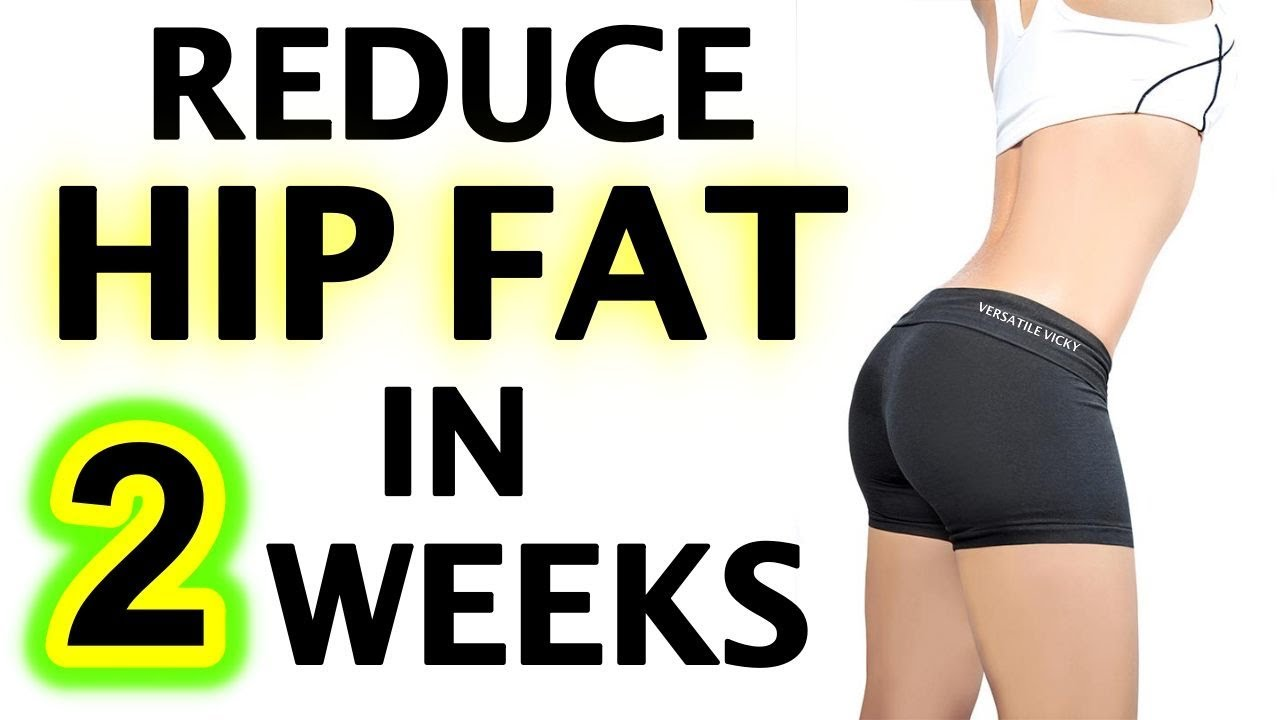 How To Reduce Hip Fat In 2 Weeks Youtube
